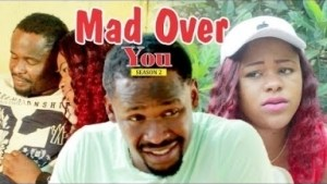Video: MAD OVER YOU 2 (ZUBBY MICHEAL)  | 2018 Latest Nollywood Movies